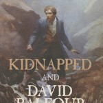 Kidnapped and David Balfour