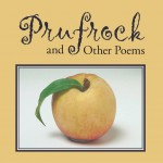 Prufrock and Other Poems