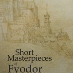 Short Masterpieces of Dostoevsky