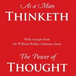 As a Man Thinketh and Power of Thought