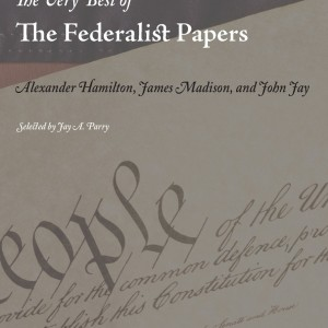 Very Best of Federalist Papers